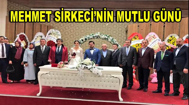 Mehmet Sirkeci oğlunu evlendirdi