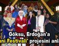 Göksu, Erdoğan'a 'Ninni Festivali' projesini anlattı