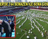 Esenler'de 744 semazen ile sema gösterisi düzenlendi