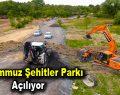 15 Temmuz Şehitler Parkı Açılıyor