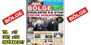 """BÖLGE GAZETESİ 162. """"HAZİRAN-2017"""" SAYISI ÇIKTI"""