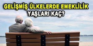 Ülke Ülke Emeklilik Yaşları Belirlendi