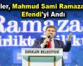 Esenler, Mahmud Sami Ramazanoğlu Efendi'yi andı