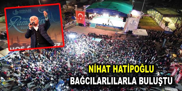 Hatipoğlu, Bağcılar'da Ramazan etkinliklerine katıldı