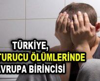 Türkiye, uyuşturucu ölümlerinde Avrupa birincisi