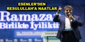 ESENLER'DEN RESULULLAH'A NAATLAR