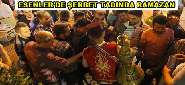 Esenler'de Şerbet Tadında Ramazan