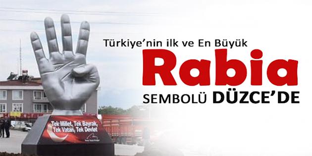 Türkiye'nin İlk ve En Büyük Rabia Simgesi Düzce'de