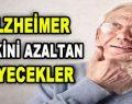 Alzheimer Riskini Azaltan Yiyecekler