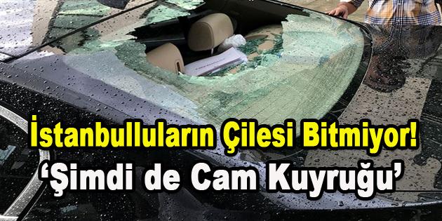 İstanbulluların Çilesi Bitmiyor! 'Şimdi de Cam Kuyruğu'