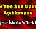 İBB'den Son Dakika Açıklaması: 'Yağmur İstanbul'u Terk Etti'