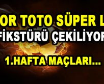 Spor Toto Süper Lig Fikstürü Çekiliyor! 1 .Hafta