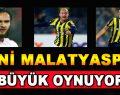 Yeni Malatyaspor Büyük Oynuyor