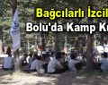 Bağcılarlı izciler Bolu'da kamp kurdu