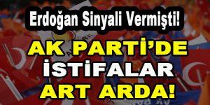 Erdoğan sinyali vermişti! AK Parti'de Peş Peşe İstifalar