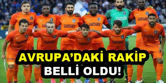 Medipol Başakşehir'in Şampiyonlar Ligi'ndeki rakibi belli oldu