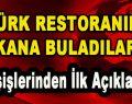 Türk Restoranını Kana Buladılar 'Dışişlerinden İlk Açıklama'
