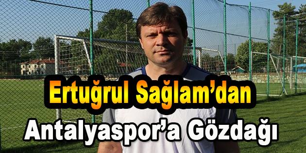 Ertuğrul Sağlam'dan Antalyaspor'a Gözdağı