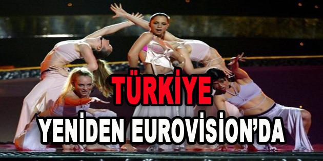 Türkiye Yeniden Eurovision'da