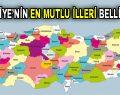 Türkiye'nin en mutlu illeri belli oldu