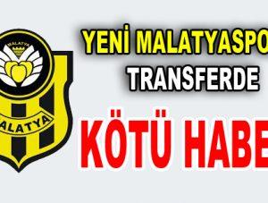 Yeni Malatyaspor'a transferde kötü haber!