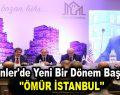 """Esenler'de yeni bir dönem başlıyor """"Ömür İstanbul"""""""