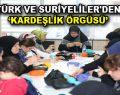 Esenler'de Türk ve Suriye kardeşliği