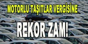 Motorlu Taşıtlar Vergisine Rekor Zam!
