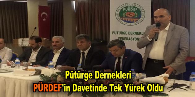 Pütürge Dernekleri PÜRDEF'in davetinde tek yürek oldu