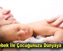 Tüp Bebek İle Çocuğunuzu Dünyaya Getirin