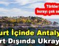 Yurt İçinde Antalya Yurt Dışında Ukrayna