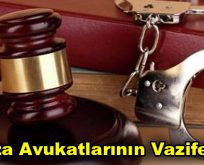 Ceza Avukatlarının Vazifeleri