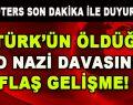 8 TÜRK'ÜN ÖLDÜĞÜ NEO NAZİ DAVASINDA FLAŞ GELİŞME!