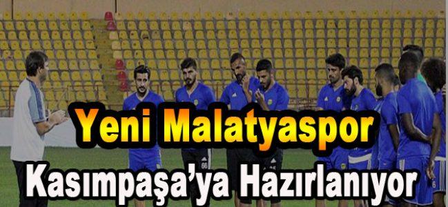 Yeni Malatyaspor Kasımpaşa'ya Hazırlanıyor