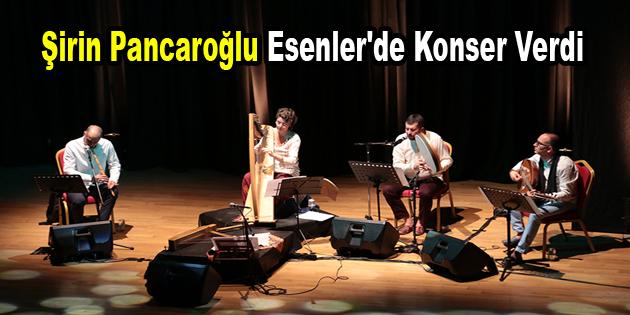 Şirin Pancaroğlu Esenler'de konser verdi