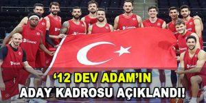 12 Dev Adam'ın Aday Kadrosu Açıklandı!