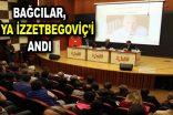 Bağcılar, Aliya İzzetbegoviç'i andı