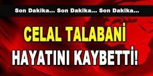 Celal Talabani Hayatını Kaybetti!
