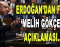 Erdoğan'dan Flaş Melih Gökçek Açıklaması