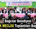 Bağcılar Belediyesi Halk Meclisi Toplantıları Başlıyor