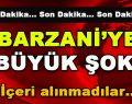 Barzani'ye Büyük Şok! İçeri alınmadılar…