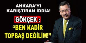 Ankara'yı Karıştıran İddia! Melih Gökçek: Ben Kadir Topbaş Değilim