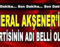 Meral Akşener'in Yeni Partisinin İsmi Belli Oldu