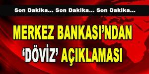 Merkez Bankası'ndan 'Döviz' Açıklaması