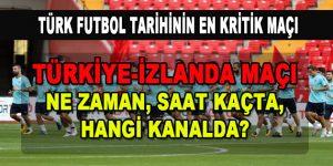 Türkiye-İzlanda milli maçı ne zaman, saat kaçta, hangi kanalda?