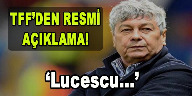 TFF'den Resmi Açıklama! Lucescu…