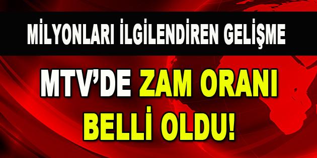 MTV'de Zam Oranı Belli Oldu!