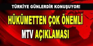 Hükümetten Çok Önemli MTV Açıklaması