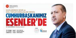 Cumhurbaşkanı Recep Tayyip Erdoğan, Esenler'e geliyor