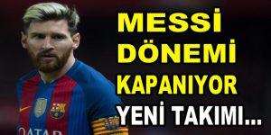 Messi Barcelona'dan ayrılıyor